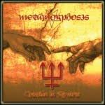 METAMORPHOSIS - Creation In Reverse