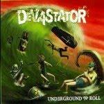 DEVASTATOR - Underground 'N' Roll
