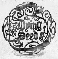 THE DYING SEED - The Dying Seed
