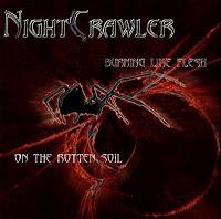 NIGHTCRAWLER - Burning Like A Flesh On The Rotten Soil