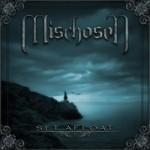 MISCHOSEN - Set Afloat