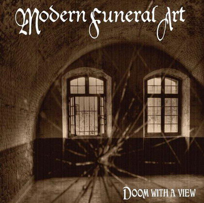 MODERN FUNERAL ART - Doom With A View [Mourning]