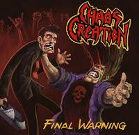 CHAOS CREATION - Final Warning