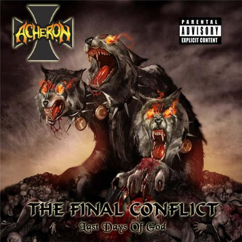 ACHERON - The Final Conflict: The Last Days Of God