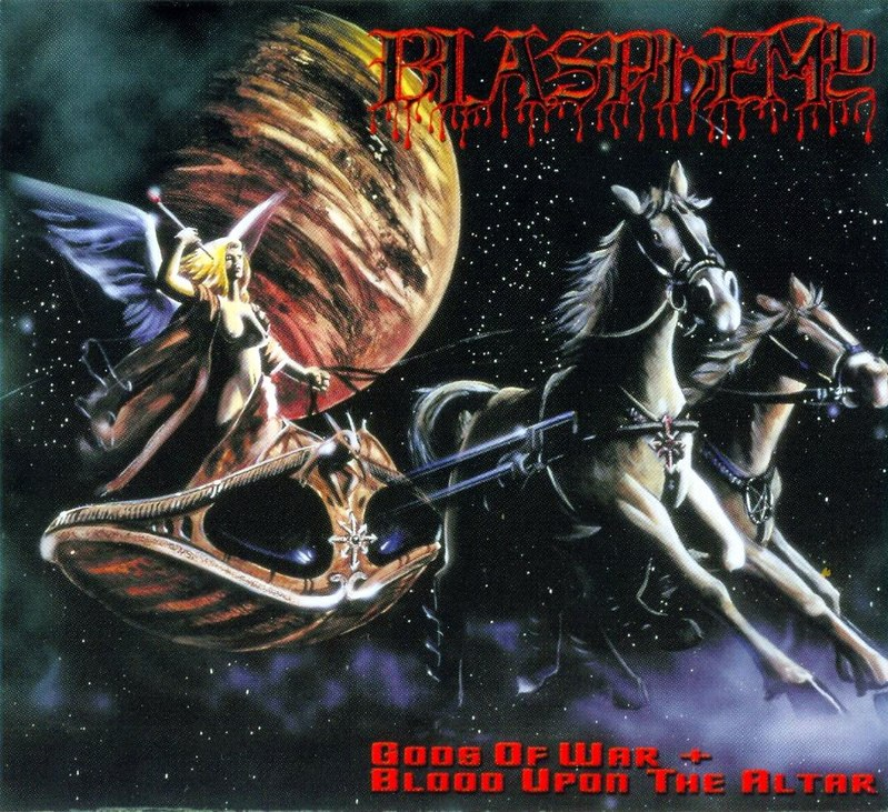 BLASPHEMY - Gods Of War / Blood Upon The Altar