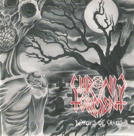 CHRONIC TORMENT - Demons Of Chaos
