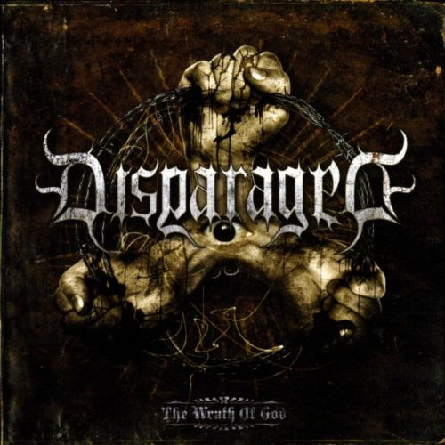 DISPARAGED - The Wrath Of God
