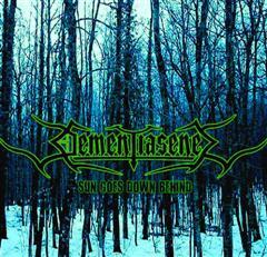DEMENTIA SENEX - Sun Goes Down Blind
