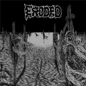ERODED - Eroded