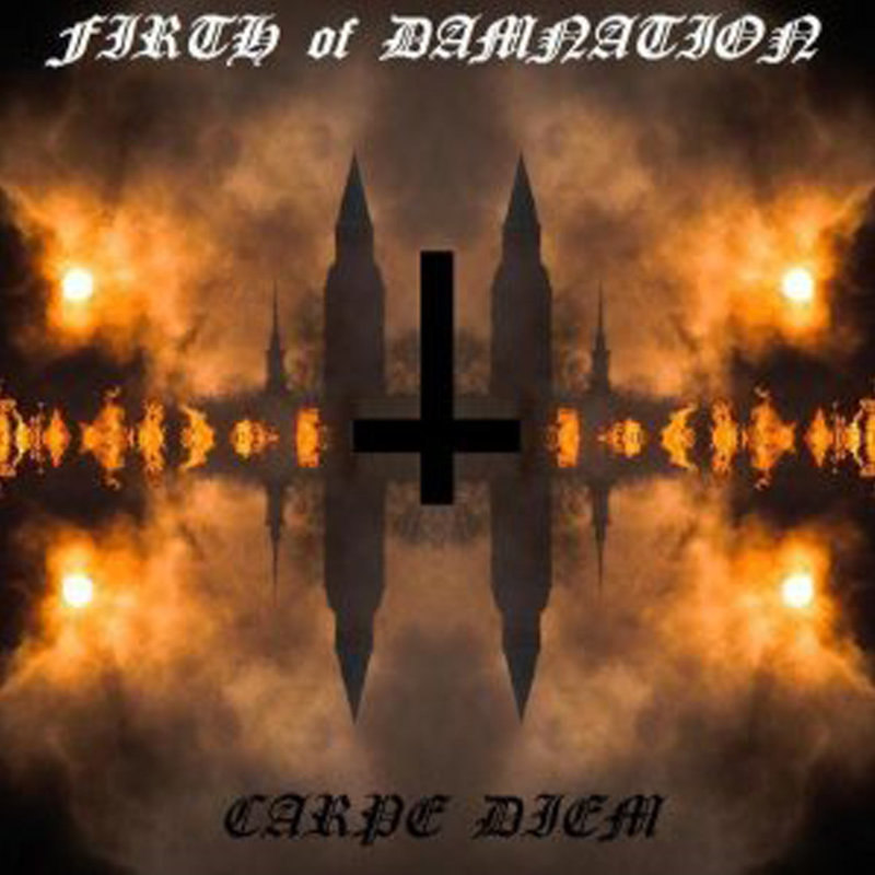 FIRTH OF DAMNATION - Carpe Diem