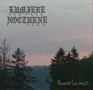 LUMIERE NOCTURNE - Avant La Nuit…