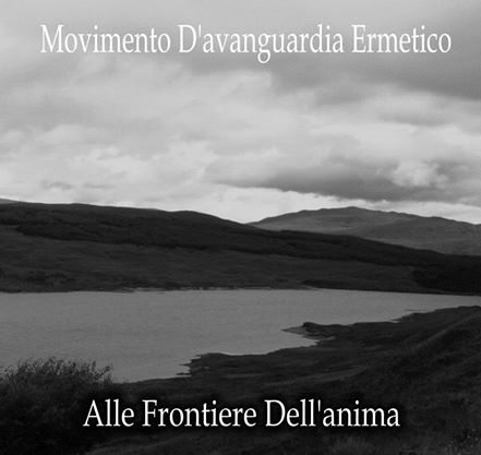 MOVIMENTO D'AVANGUARDIA ERMETICO - Alle Frontiere Dell'Anima