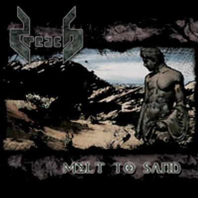 PREACH - Melt To Sand