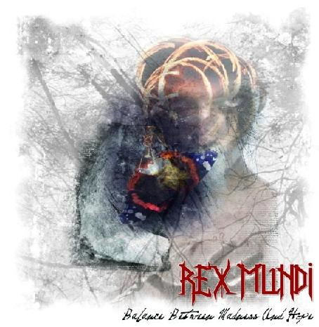 REX MUNDI - Balance Between Madness And Hope