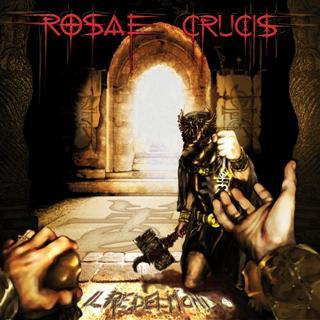 ROSAE CRUCIS - Il Re Del Mondo