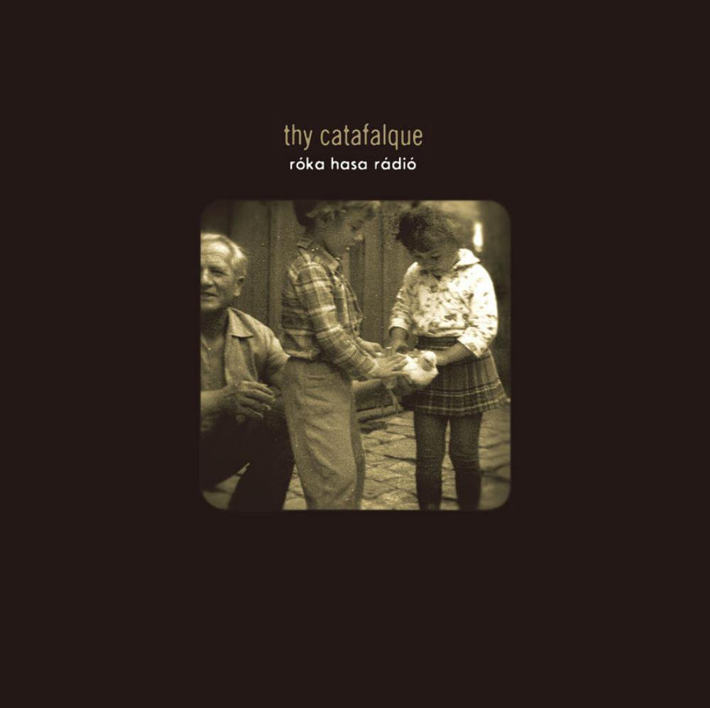 THY CATAFALQUE - Róka Hasa Rádió