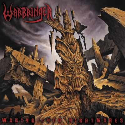 WARBRINGER - Waking Into Nightmares