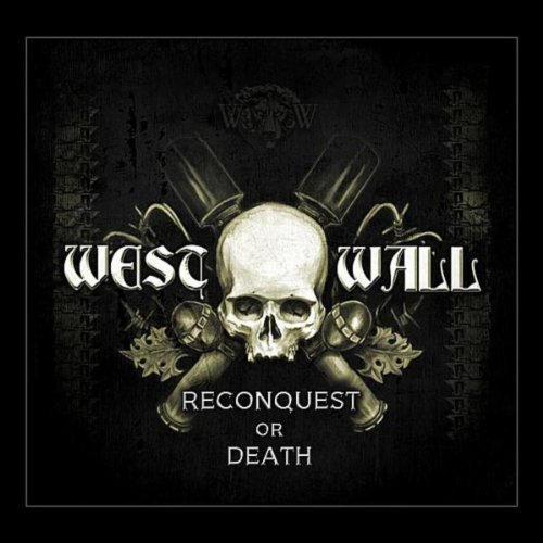 WEST WALL - Conquest Or Death