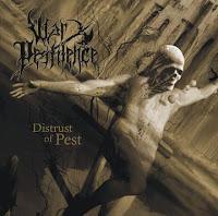 WAR PESTILENCE - Distrust Of Pest