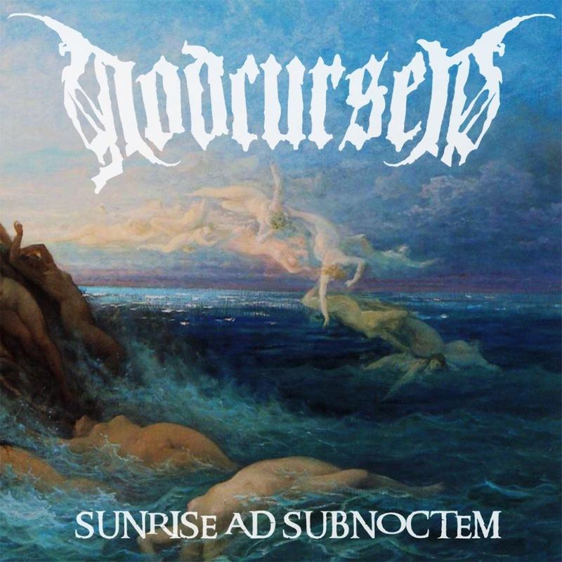 GODCURSED - Sunrise Ad Subnoctem