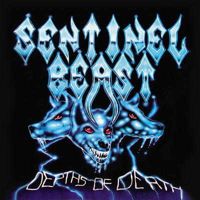 SENTINEL BEAST - Dephts Of Death