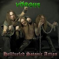 VORGUS - Hellfueled Satanic Action