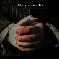 MASTABAH - Quintessence Of Evil