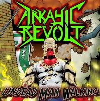 ARKAYIC REVOLT - Undead Man Walking