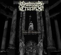 OMINOUS CRUCIFIX - Relics Of A Dead Faith