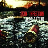 SKIN INFECTION - Retribution