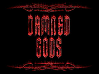 DAMNED GODS - Demo