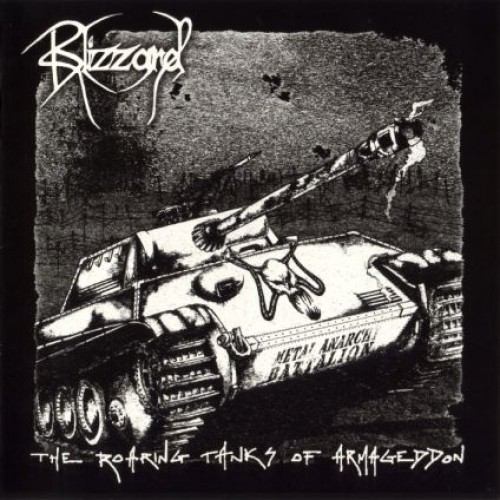 BLIZZARD - The Roaring Tanks Of Armageddon