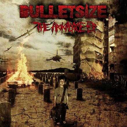 BULLETSIZE - The Apokalypse