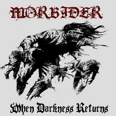 MORBIDER - When Darkness Returns