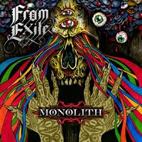 FROM EXILE - Monolith