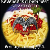 FALLEN FUCKING ANGELS - Revenge Is A Dish Best Served Cold