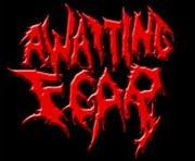 AWAITING FEAR