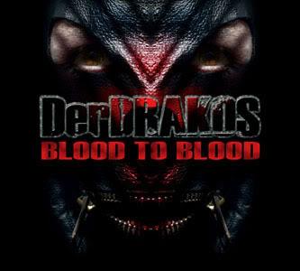 DERDRAKOS - Blood To Blood