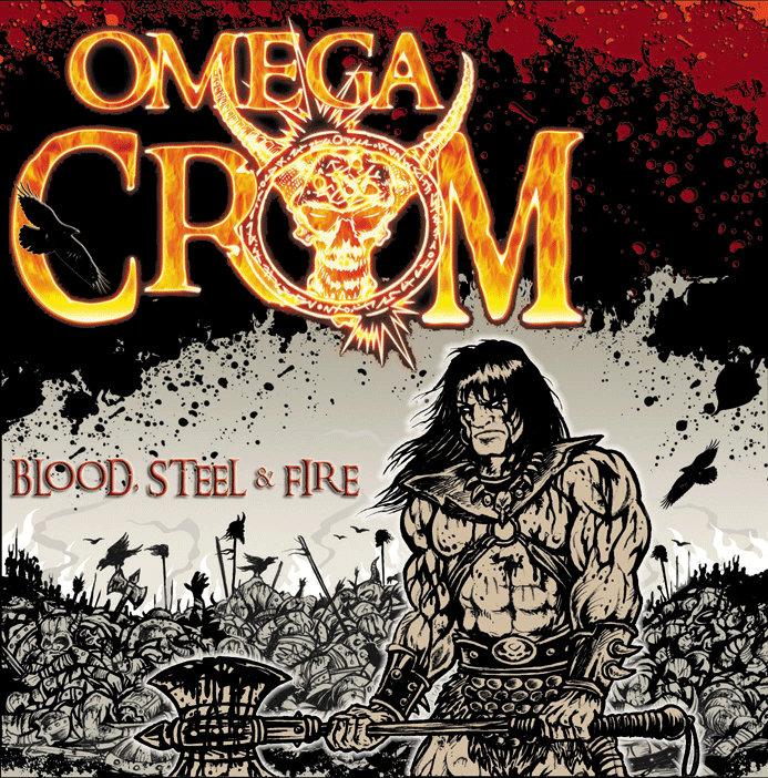 OMEGA CROM - Blood Steel Fire