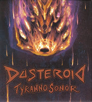 DUSTEROID - Tyrannosonor