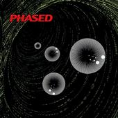 PHASED - A Sort Of Spastic Phlegm Induced By Leaden Fumes Of Pleasure