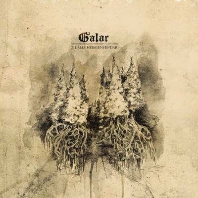 GALAR - Til Alle Heimsens Endar