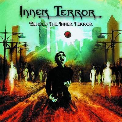 INNER TERROR - Behold The Inner Terror