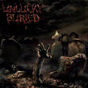 UNLUCKY BURIED - Blast From The Underground