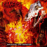 RANCOR - Release The Rancor