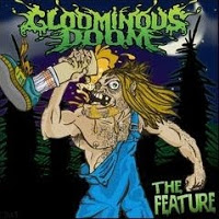 THE GLOOMINOUS DOOM - The Feature