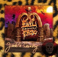 EVIL COUNTRY JACK - Jack's Country