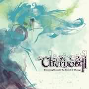 LAST CALL CHERNOBYL - Drowning Beneath The Sound Of Change