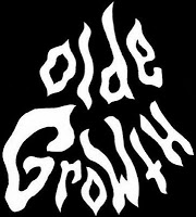 OLDE GROWTH - Olde Growth