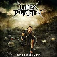 UNDER DESTRUCTION - Determined